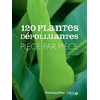 120 Plantes dépolluantes - Pièce par pièce