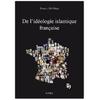 De l'idéologie islamique française