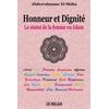 Honneur et Dignité - Le statut de la femme en Islam