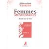 Femmes musulmanes - Traité sur la Voie - Tome 2