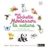 Ma pochette Montessori - La nature