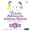 Ma pochette Montessori : écriture lecture
