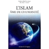 L'Islam, Âme de l'Humanité