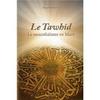 Le Tawhîd, Le monothéisme en Islam