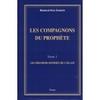 Les Compagnons du Prophète - Tome 1