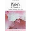 Râbi'a al-'Adawiyya, Une sainte musulmane du VIIIe siècle