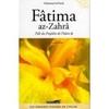 Fâtima az-Zahrâ, Fille du Prophète de l'Islam