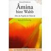 Âmina bint Wahb, Mère du Prophète de l'Islam