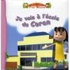 Je vais à l'école du Coran