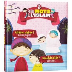 petits-mots-de-l-islam-3-allahou-akbar-soubhanallah tawhid