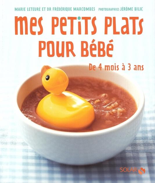 mes petits plats pour b b le monde des livres cuisine recettes my deen. Black Bedroom Furniture Sets. Home Design Ideas