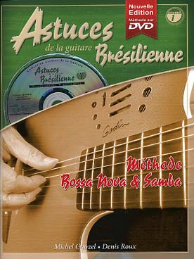 ASTUCES DE LA GUITARE BRESILIENNE VOL 1