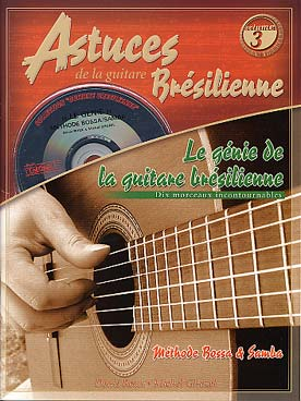 ASTUCES DE LA GUITARE BRESILIENNE VOL 3