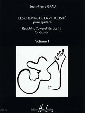 LES CHEMINS DE LA VIRTUOSITE VOL 1