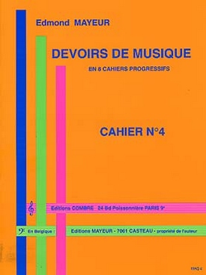 DEVOIRS DE MUSIQUE CAHIER N° 4 EDMOND MAYEUR