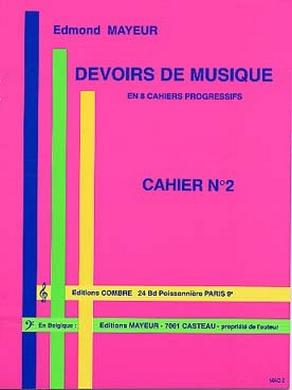 DEVOIRS DE MUSIQUE CAHIER N° 2 EDMOND MAYEUR