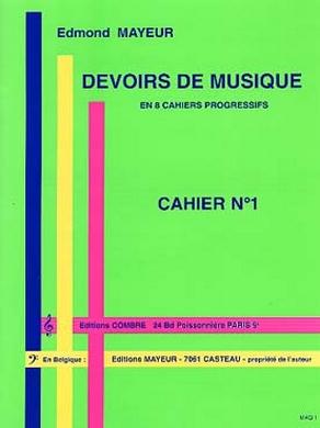 DEVOIRS DE MUSIQUE CAHIER N° 1 EDMOND MAYEUR