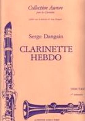 CLARINETTE HEBDO VOL 1