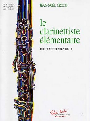 LE CLARINETTISTE ELEMENTAIRE
