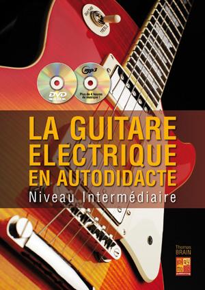 LA GUITARE ELECTRIQUE EN AUTODIDACTE 2