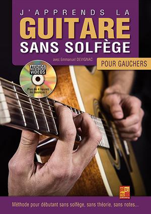 J\'APPRENDS LA GUITARE SANS SOLFEGE GAUCHER