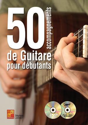 50 ACCOMPAGNEMENTS DE GUITARE POUR DEBUTANTS