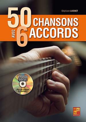 50 CHANSONS AVEC 6 ACCORDS