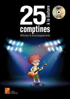 25 COMPTINES A LA GUITARE