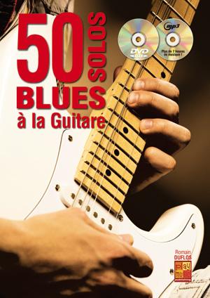 50 SOLOS BLUES A LA GUITARE