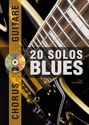 CHORUS GUITARE 20 SOLOS DE BLUES