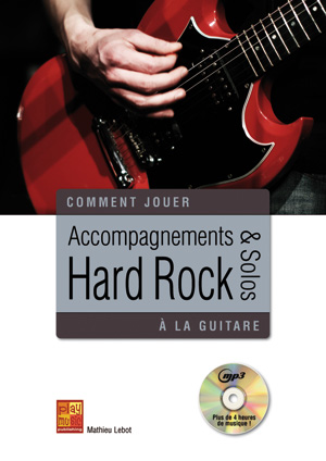 ACCOMPAGNEMENTS ET SOLOS HARD ROCK
