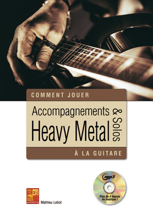 ACCOMPAGNEMENTS ET SOLOS HEAVY METAL