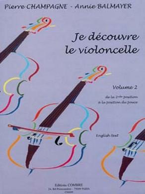 JE DECOUVRE LE VIOLONCELLE VOL 2