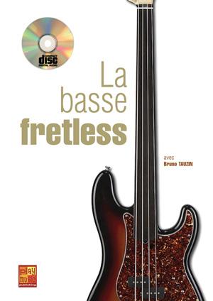 LA BASSE FRETLESS