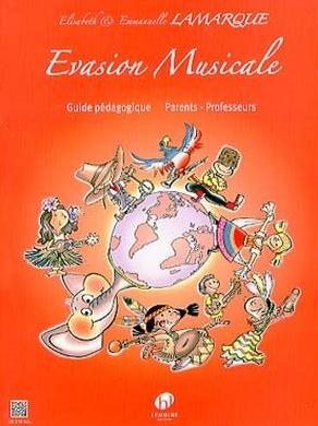 EVASION MUSICALE GUIDE PEDAGOGIQUE
