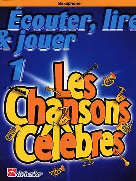 ECOUTER LIRE JOUER CHANSONS CELEBRES