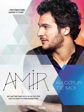 AMIR AU COEUR DE MOI