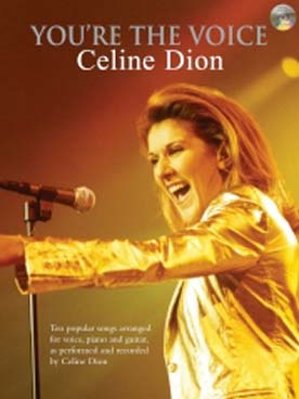 DION YOU\'RE THE VOICE