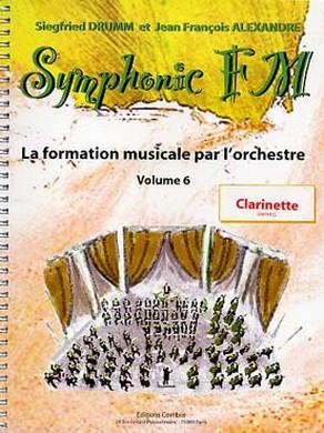 SYMPHONIC FM VOL 6 CLARINETTE (ELEVE)