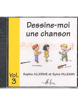 CD DESSINE MOI UNE CHANSON VOL 3
