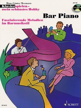 BAR PIANO MELODIES FASCINANTES