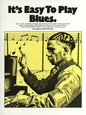 IT\'S EASY TO PLAY BLUES