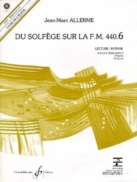 DU SOLFEGE SUR LA FM VOL 6 LEC RYTH ELEVE + CD
