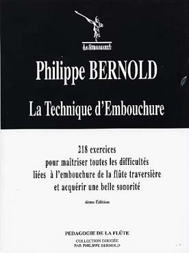 BERNOLD LA TECHNIQUE D\'EMBOUCHURE