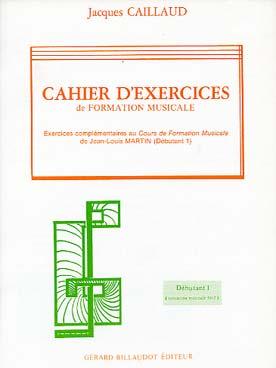 CAHIER D\'EXERCICES DE FORMATION MUSICALE VOL 1