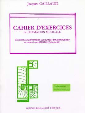 CAHIER D\'EXERCICES DE FORMATION MUSICALE VOL 2