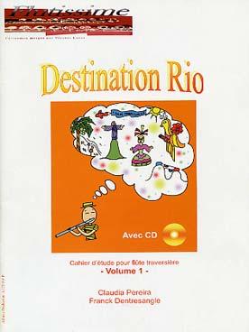DESTINATION RIO VOL 1