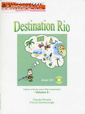 DESTINATION RIO VOL 2