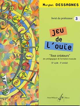 JEU DE L\'OUÏE VOL 3 PROF