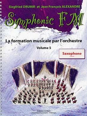 SYMPHONIC FM VOL 5 SAXOPHONE (ELEVE)